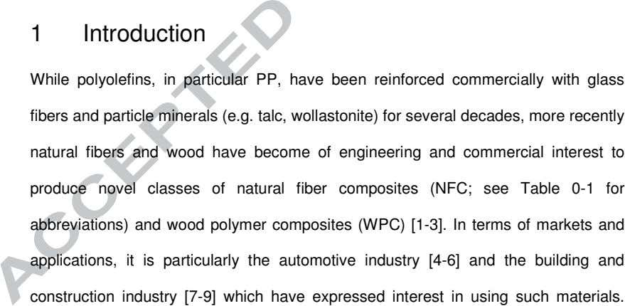 1 Introduction While polyolefins, in particular PP, have been reinforced commercially with glass fibers and