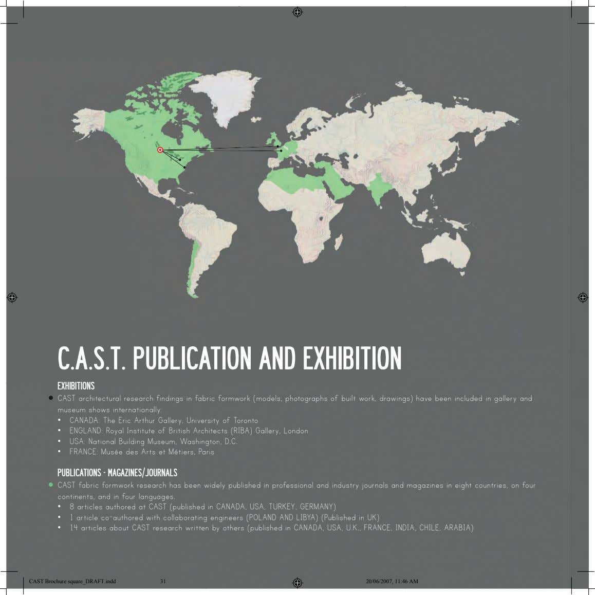 C.A.S.T. PUBLICATION AND EXHIBITION EXHIBITIONS CAST architectural research findings in fabric formwork (models,