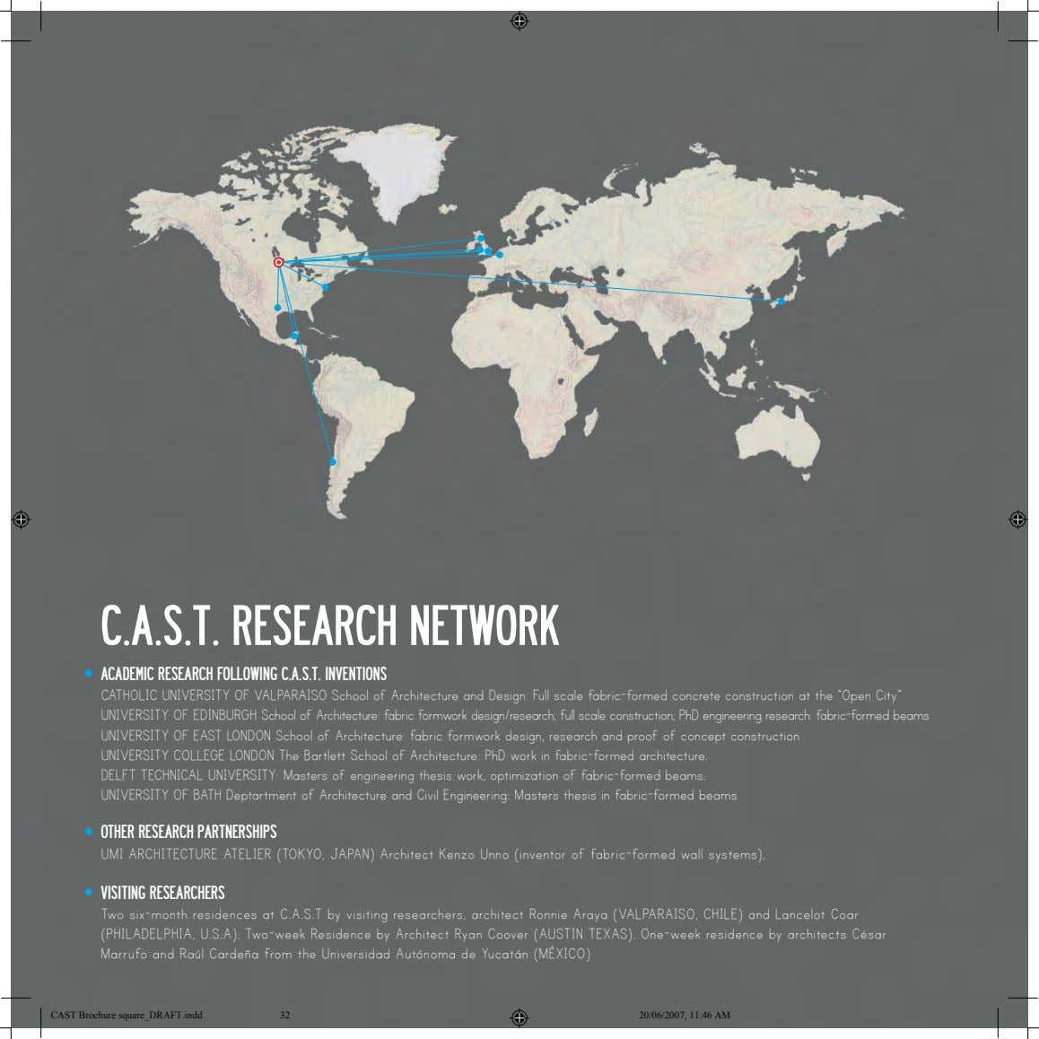 C.A.S.T. RESEARCH NETWORK ACADEMIC RESEARCH FOLLOWING C.A.S.T. INVENTIONS CATHOLIC UNIVERSITY OF VALPARAISO School of