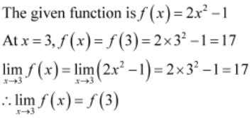 Question 2: Examine the continuity of the function Answer . Thus, f is continuous at x