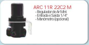 "ARC 11R 22C2 M - Regulador de Ar Mini - Entrada e Saída 1/4"" -"