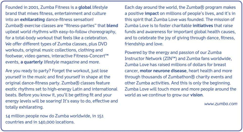 idea for the future / past plans / present hopes Read the following passage about Zumba,