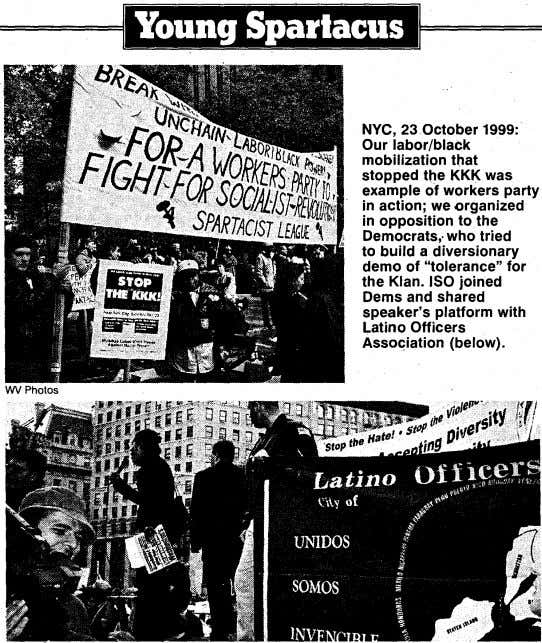 NYC, 23 October 1999: Our labor/black mobilization that stopped the KKK was example of workers