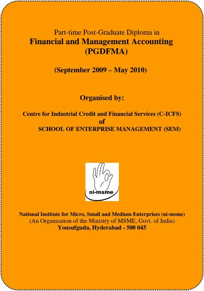 Part-time Post-Graduate Diploma in Financial and Management Accounting (PGDFMA) (September 2009 – May 2010)