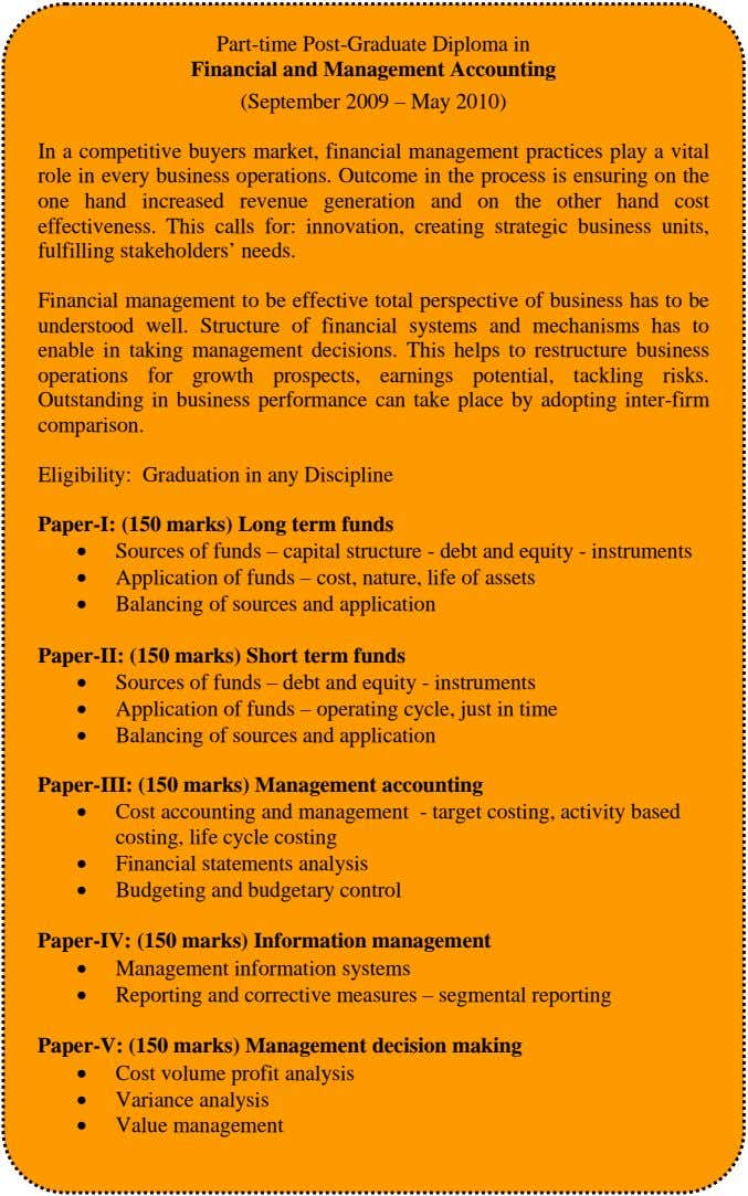 Part-time Post-Graduate Diploma in Financial and Management Accounting (September 2009 – May 2010) In a