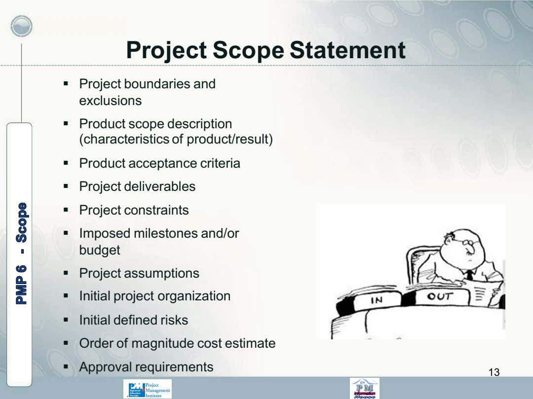 Project Scope Statement § Project boundaries and exclusions § Product scope description (characteristics of