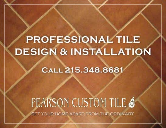 Professional tile design & installation Call 215.348.8681 Set your home apart from the ordinary.