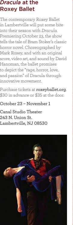 Dracula at the Roxey Ballet The contemporary Roxey Ballet in Lambertville will put some bite