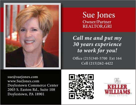 Sue Jones Owner/Partner REALTOR,GRI Call me and put my 30 years experience to work for