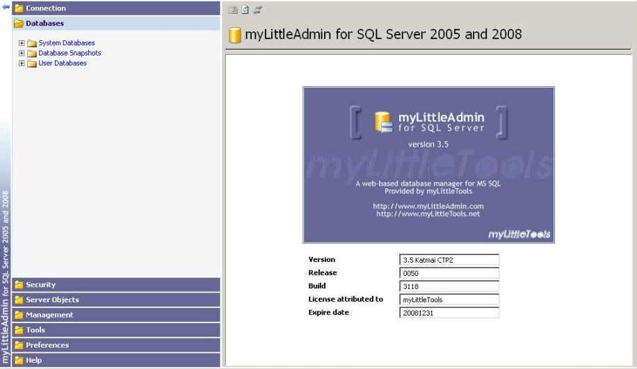 myLittleAdmin for MS SQL Server 4.2. Main interface The main interface is divided in two parts: