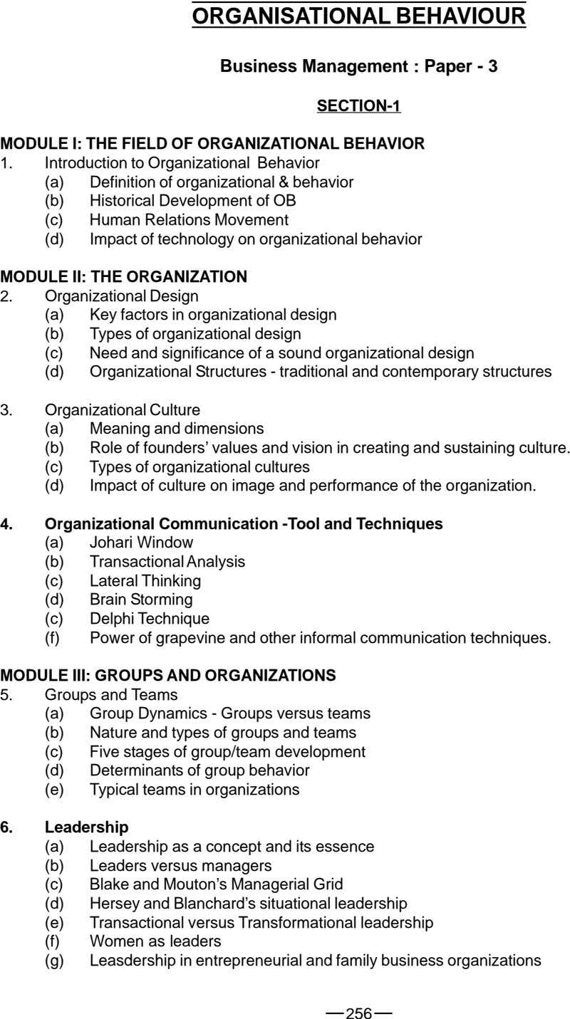 ORGANISATIONAL BEHAVIOUR Business Management : Paper - 3 SECTION-1 MODULE I: THE FIELD OF ORGANIZATIONAL