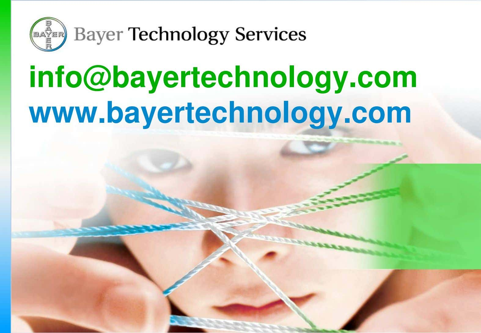 info@bayertechnology.com www.bayertechnology.com Extraction, ACHEMA 2003 W. Bäcker PT-PT-CEM April 2003