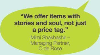 """We offer items with stories and soul, not just a price tag."" Mimi Shakhashir –"