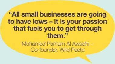 """All small businesses are going to have lows – it is your passion that fuels"