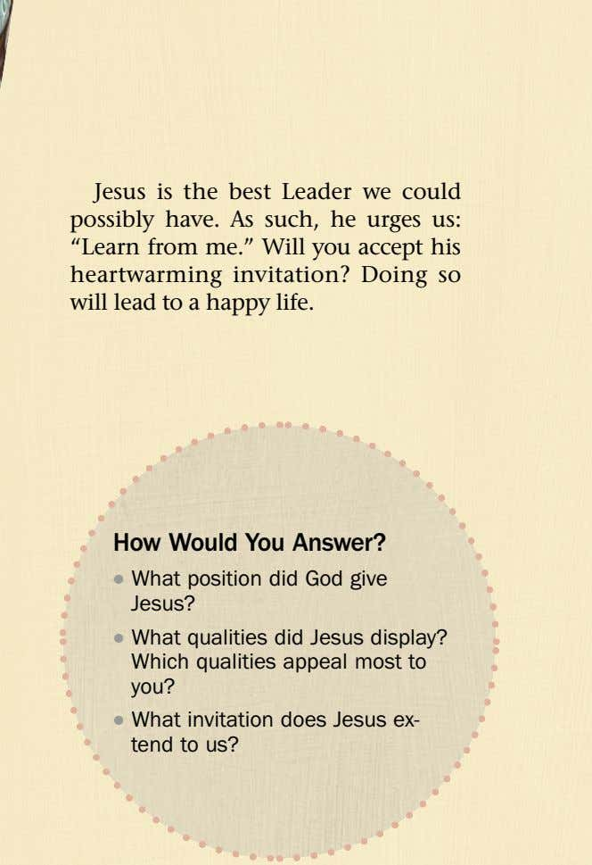 "Jesus is the best Leader we could possibly have. As such, he urges us: ""Learn"