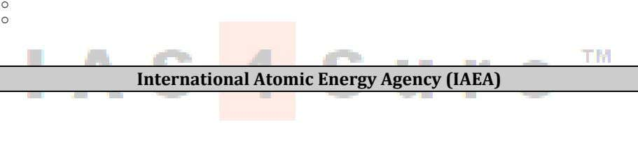 o o International Atomic Energy Agency (IAEA)