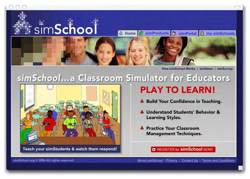 www.simSchool.org simSchool • Improves your understanding of student learning styles and personal characteristics. •