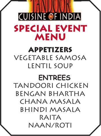 SPECIAL EVENT MENU APPETIZERS Vegetable Samosa Lentil Soup ENTR EES Tandoori Chicken Bengan Bhartha Chana