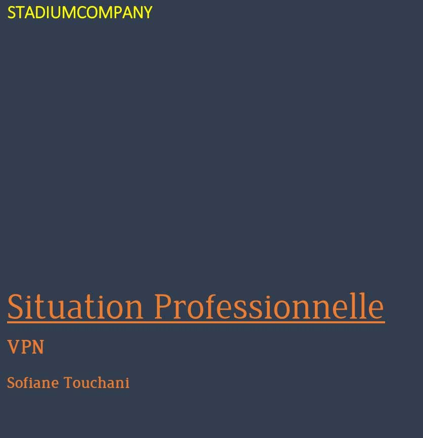 STADIUMCOMPANY Situation Professionnelle VPN Sofiane Touchani