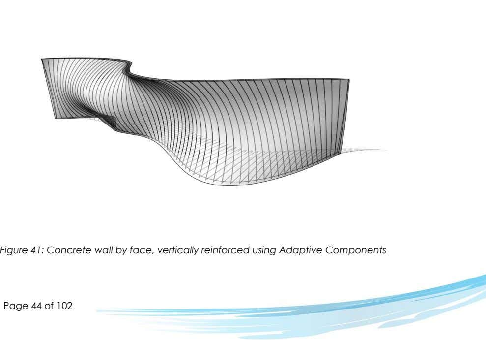 Figure 41: Concrete wall by face, vertically reinforced using Adaptive Components Page 44 of 102