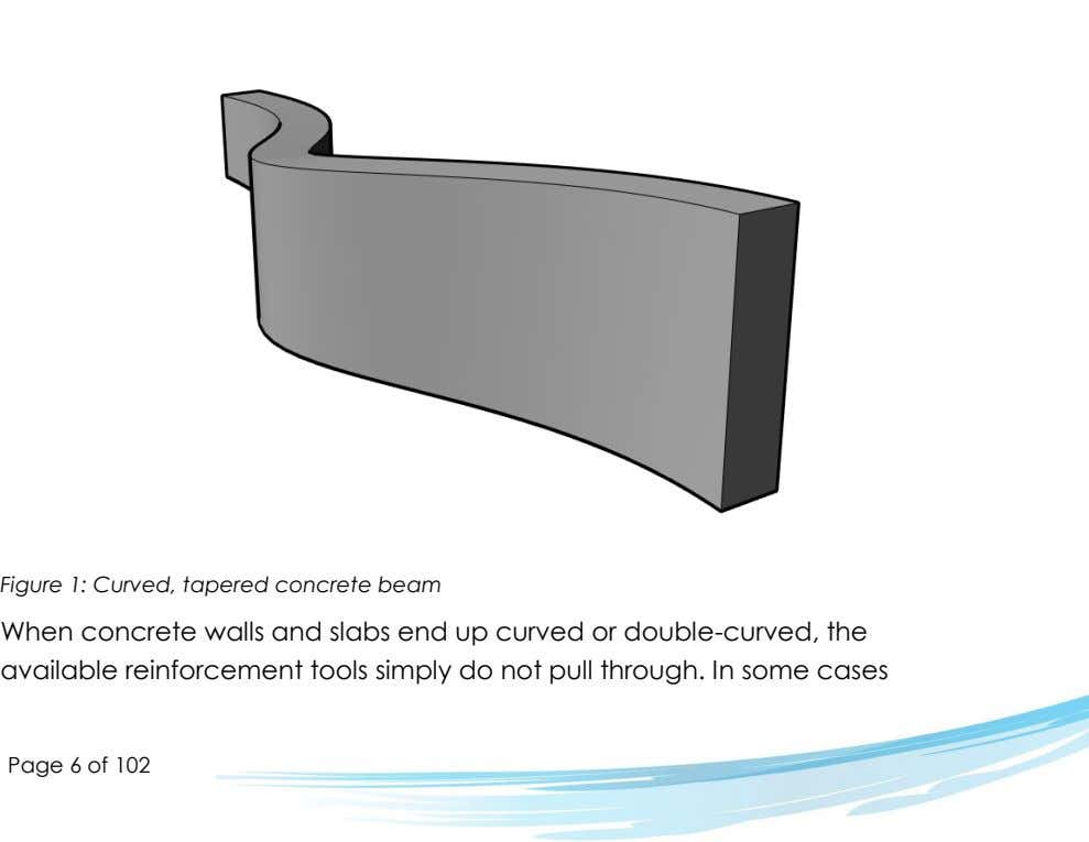Figure 1: Curved, tapered concrete beam When concrete walls and slabs end up curved or