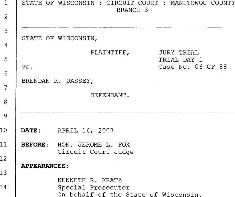 1 STATE OF WISCONSIN CIRCUIT COURT MANITOWOC COUNTY BRANCH 3 2 3 STATE OF WISCONSIN,