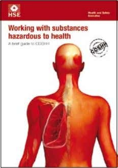 with substances hazardous to health A brief guide to COSHH This is a web-friendly version of