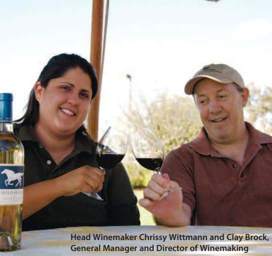 Head Winemaker Chrissy Wittmann and Clay Brock, General Manager and Director of Winemaking