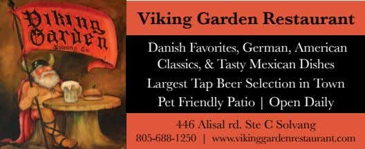 Viking Garden Restaurant Danish Favorites, German, American Classics, & Tasty Mexican Dishes Largest Tap Beer