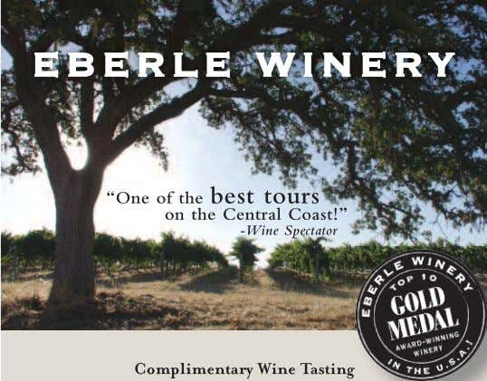 P a s o R o b l e s 805.239.1616 RobertHallWinery.com www.WineCountryThisMonth.com WINE COUNTRY THIS
