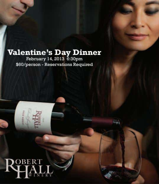 Valentine's Day Dinner February 14, 2013 6:30pm $60/person - Reservations Required