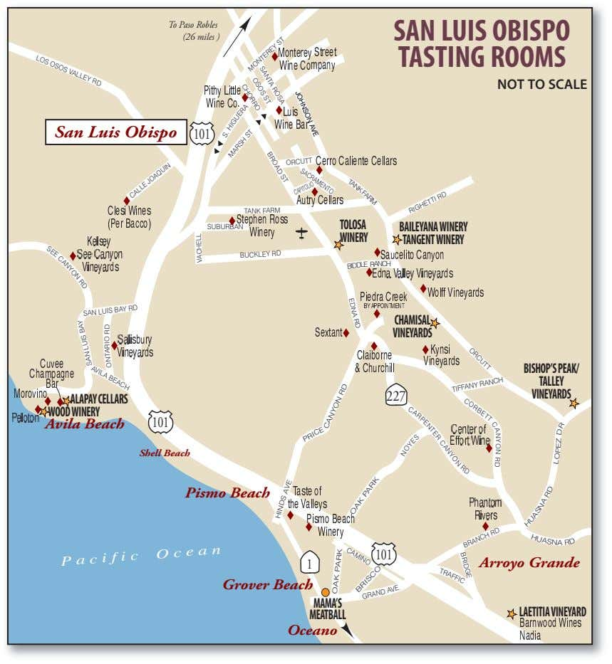 To Paso Robles (26 miles ) SAN LUIS OBISPO TASTING ROOMS N A T RM