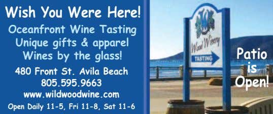 Wish You Were Here! Oceanfront Wine Tasting Unique gifts & apparel Wines by the glass!