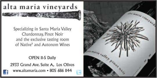 wines will be poured through March, or until they run out! www.WineCountryThisMonth.com SAN MARCOS PASS RD