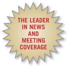 THE LEADER IN NEWS AND MEETING COVERAGE