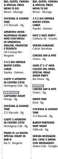 BIO, GUSTO, CINEMA BIO, GUSTO, CINEMA & SPECIAL PRICE MENU (9.50) Bloom - Mezzago &
