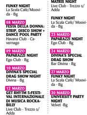 FUNKY NIGHT La Scala Cafè/Moovi- da - Bg MATRIX NIGHT Live Club - Trezzo s/