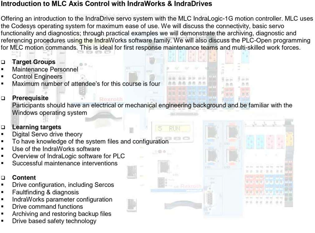 Introduction to MLC Axis Control with IndraWorks & IndraDrives Offering an introduction to the IndraDrive