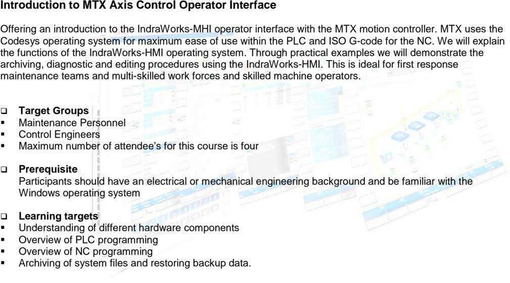 Introduction to MTX Axis Control Operator Interface Offering an introduction to the IndraWorks-MHI operator interface
