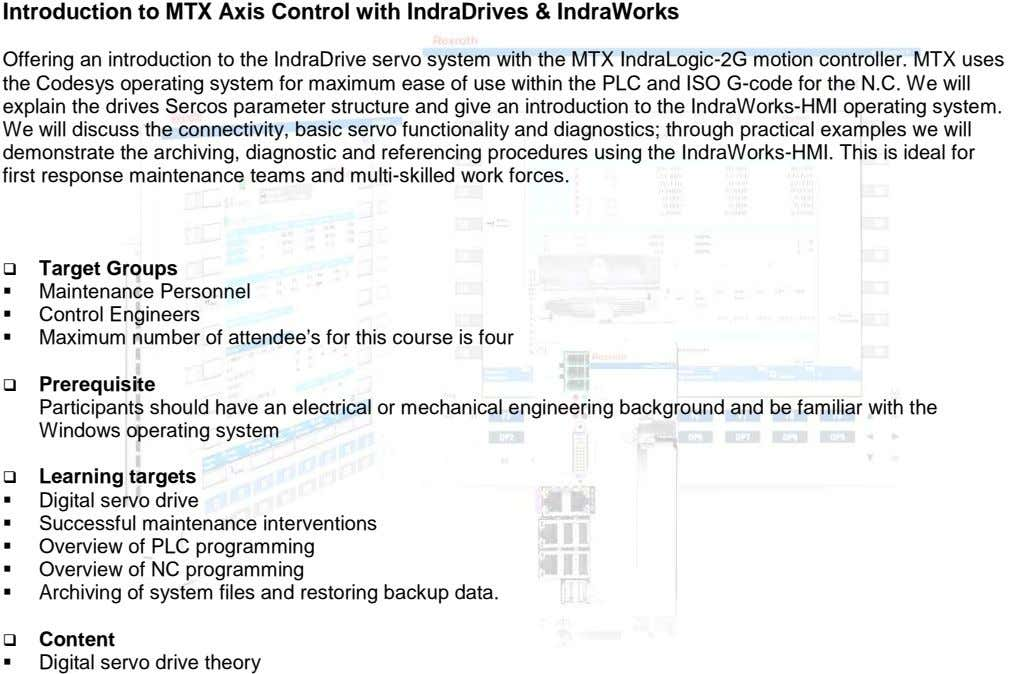 Introduction to MTX Axis Control with IndraDrives & IndraWorks Offering an introduction to the IndraDrive