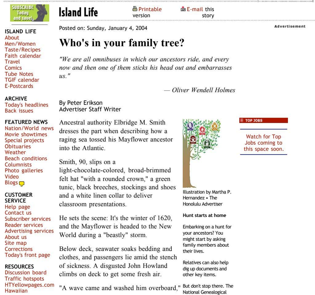Printable E-mail this version story Posted on: Sunday, January 4, 2004 ISLAND LIFE About Who's