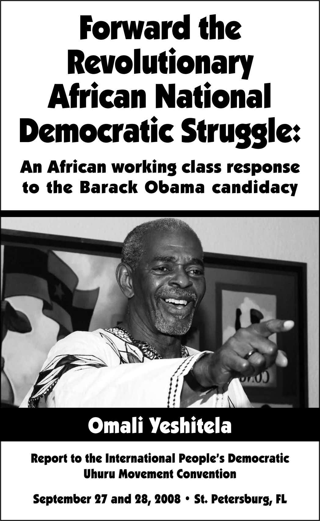 Forward the Revolutionary African National Democratic Struggle: An African working class response to the Barack