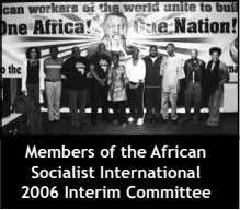 Members of the African Socialist International 2006 Interim Committee