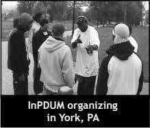 InPDUM organizing in York, PA