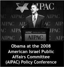 Obama at the 2008 American Israel Public Affairs Committee (AIPAC) Policy Conference