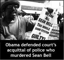 Obama defended court's acquittal of police who murdered Sean Bell
