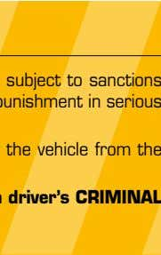 SANCTIONS All cases of rule breaking (excessive speed, mobile telephone use, etc.) will be subject to