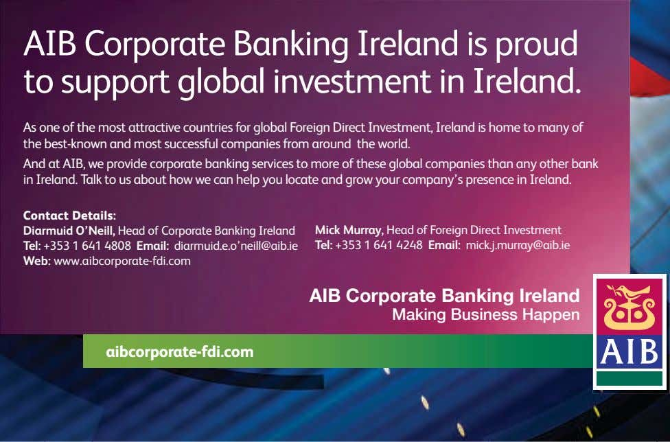 AIB Corporate Banking Ireland is proud to support global investment in Ireland. As one of
