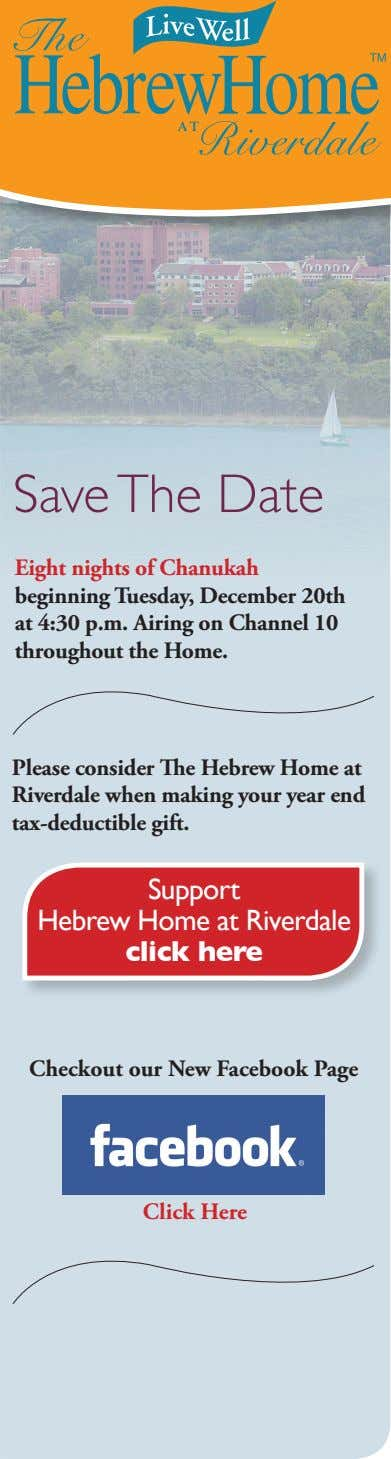Save The Date Eight nights of Chanukah beginning Tuesday, December 20th at 4:30 p.m. Airing