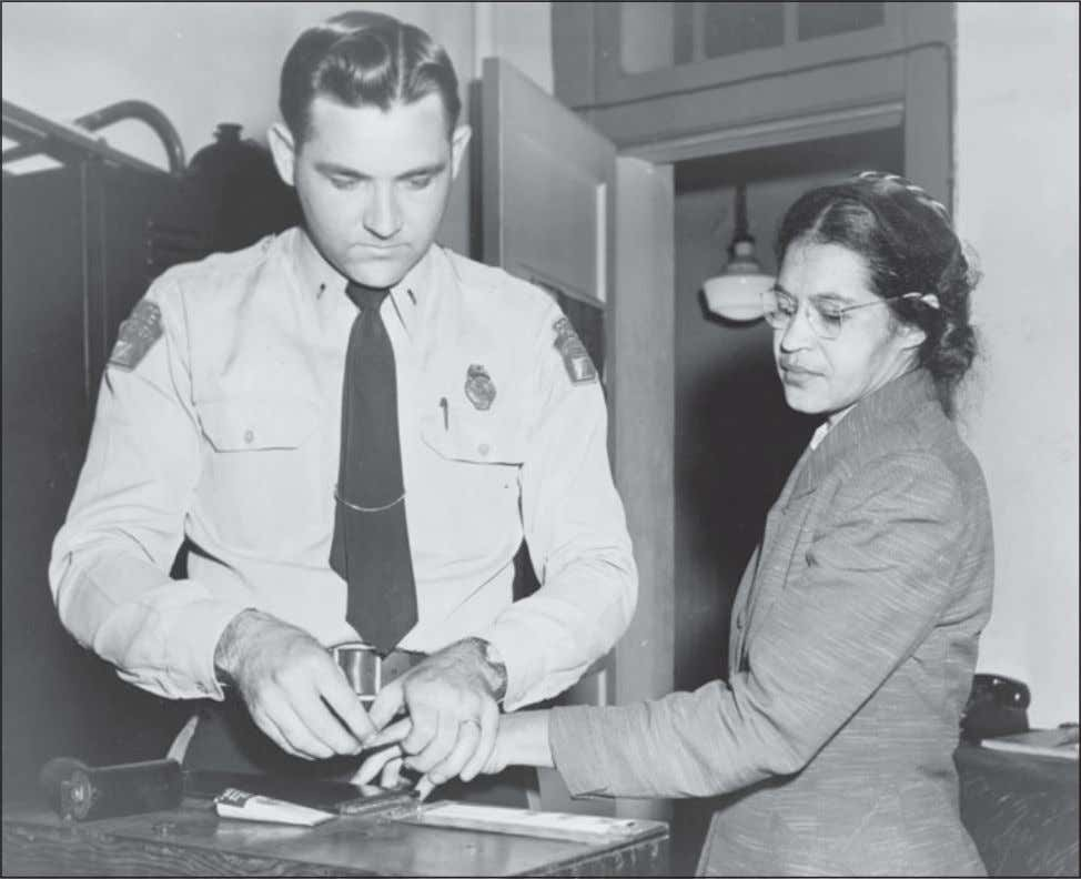 their vision, courage, and steadfastness of purpose in Rosa Parks is fingerprinted by a Montgomery, Alabama,